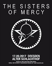 THE SISTERS OF MERCY am 17.09.2017 in Dresden, Alter Schlachthof