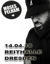 MOSES PELHAM & BAND am 14.04.2018 in Dresden, REITHALLE STRASSE E