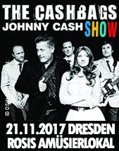 THE	CASHBAGS - A Tribute To Johnny Cash am 21.11.2017 in Dresden, Rosis Amüsierlokal