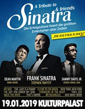 A Tribute to SINATRA AND FRIENDS am 19.01.2019 in Dresden, Konzertsaal im Kulturpalast Dresden