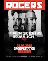ROGERS am 24.08.2018 in Dresden, Groove Station