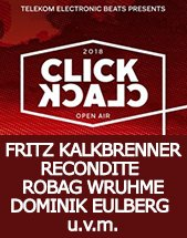 CLICK CLACK 2018 - OPEN AIR: FRITZ KALKBRENNER / SUPER FLU u.a. am 08.07.2018 in Dresden, SHOWBOXX