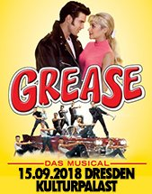 GREASE - DAS MUSICAL am 15.09.2018 in Dresden, Konzertsaal im Kulturpalast Dresden