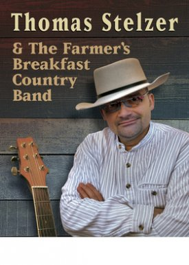 THOMAS STELZER & The Farmer's Breakfast Country Band