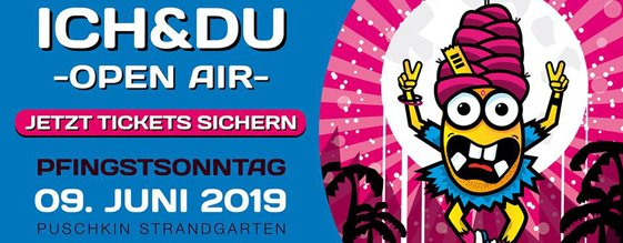 ICH & DU OPEN AIR am 09.06.2019