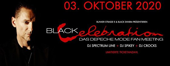 BLACK CELEBRATION - Depeche Mode Fanmeeting am 03.10.2020
