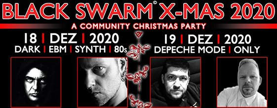 BLACK SWARM - X-MAS 2020 am 18.12.2020